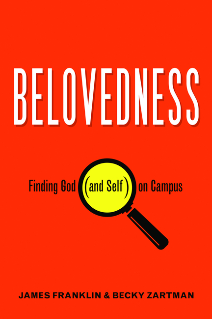 "Cover of the book ""Belovedness: Finding God (and Self) on Campus"""